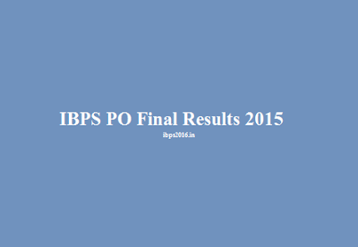IBPS PO Final Results Announced