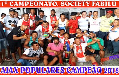 AJAX DAS POPULARES É CAMPEÃO DO SOCIETY FABILU.