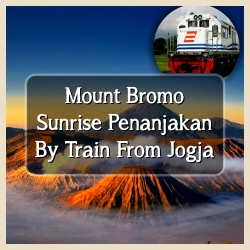 Bromo Sunrise By Train From Jogja