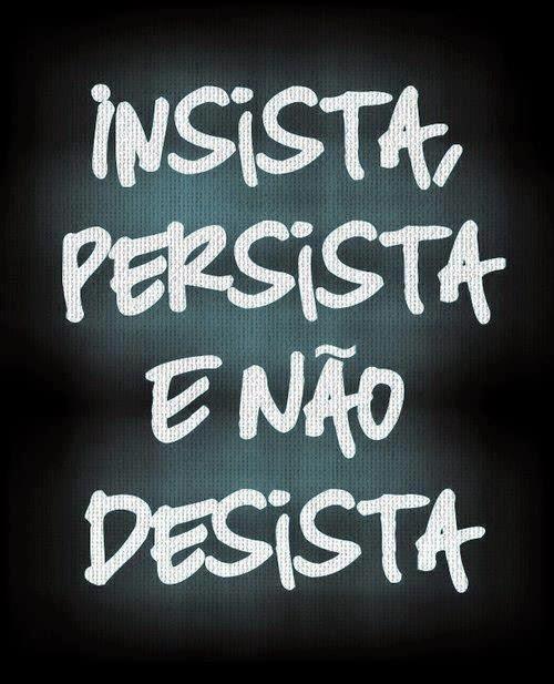 Não desista dos seus sonhos