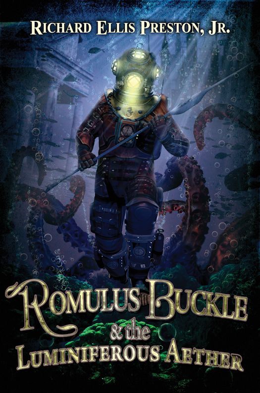 Review: Romulus Buckle & the Luminiferous Aether by Richard Ellis Preston, Jr.