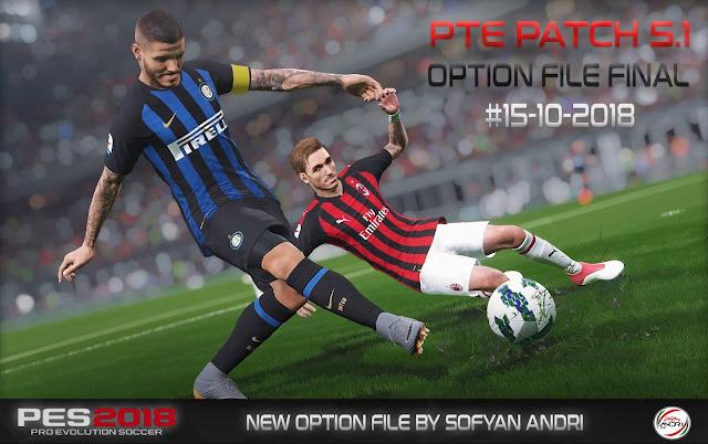 PES 2018 Option File untuk PTE 5.1 update 15/10/18