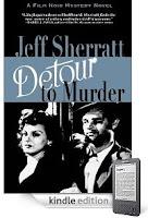Jeff Sherratt's Classic LA Noir Mystery <i><b>Detour to Murder</b></i> is Our eBook of the Day - 5 Stars, Just $3.99 on Kindle, and Here's a Free Sample