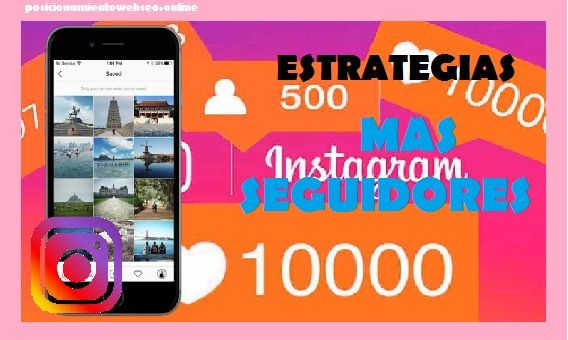 Estrategias para ganar seguidores en Instagram
