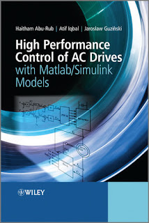 High Performance Control of AC Drives with MATLAB/Simulink Models