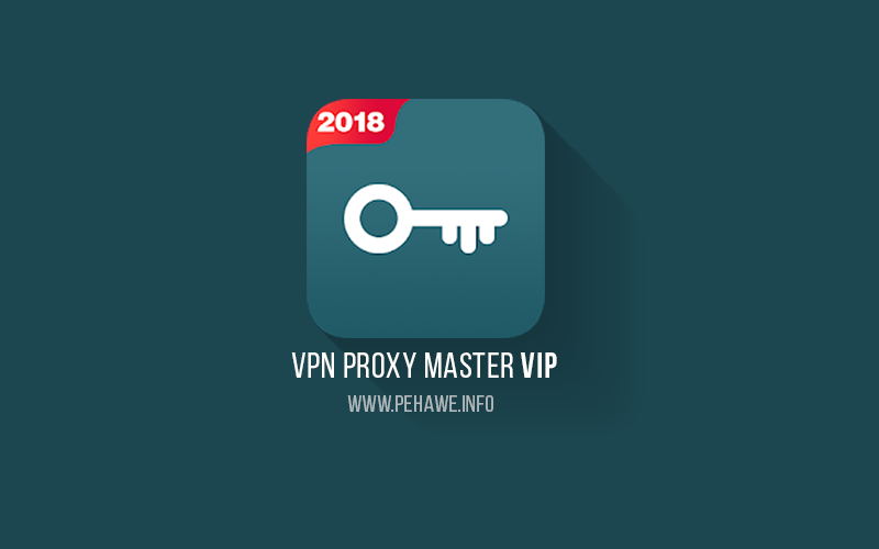 VPN Proxy Master VIP
