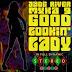 Jade River feat. Myka 9 - Good Lookin' Lady