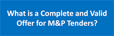 Complete and Valid Financial Offer for M&P Tenders.