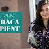 Real Talk: I'm a DACA Recipient