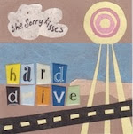 The Sorry Kisses - Hard Drive
