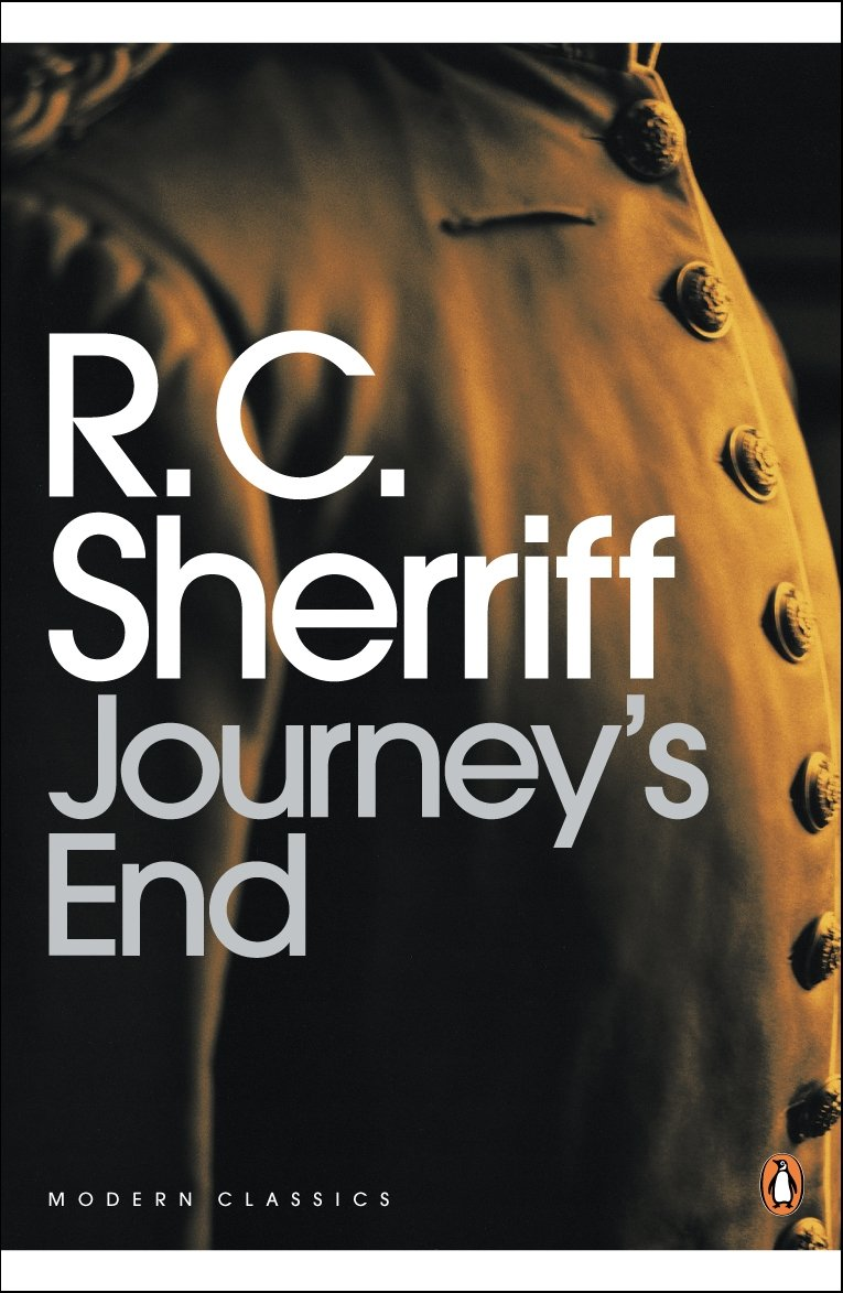 journey s end r c sherriff 'a journey's end' the phenomenal play was written by r c sherriff r c sherriff''s opinion about war is that war is futile, but he has more than one.