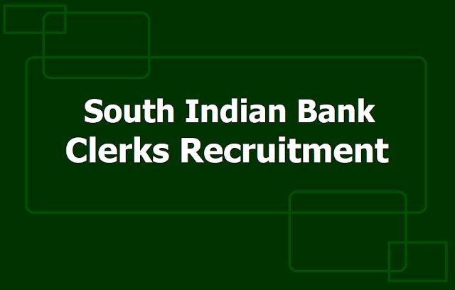 South Indian Bank Clerks Recruitment 2019, Apply Online till June 20