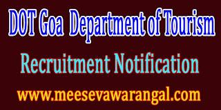 DOT Goa (Department of Tourism) Recruitment Notification 2016