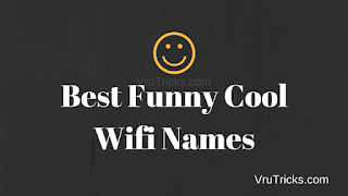 Best Funny Cool Wifi Names