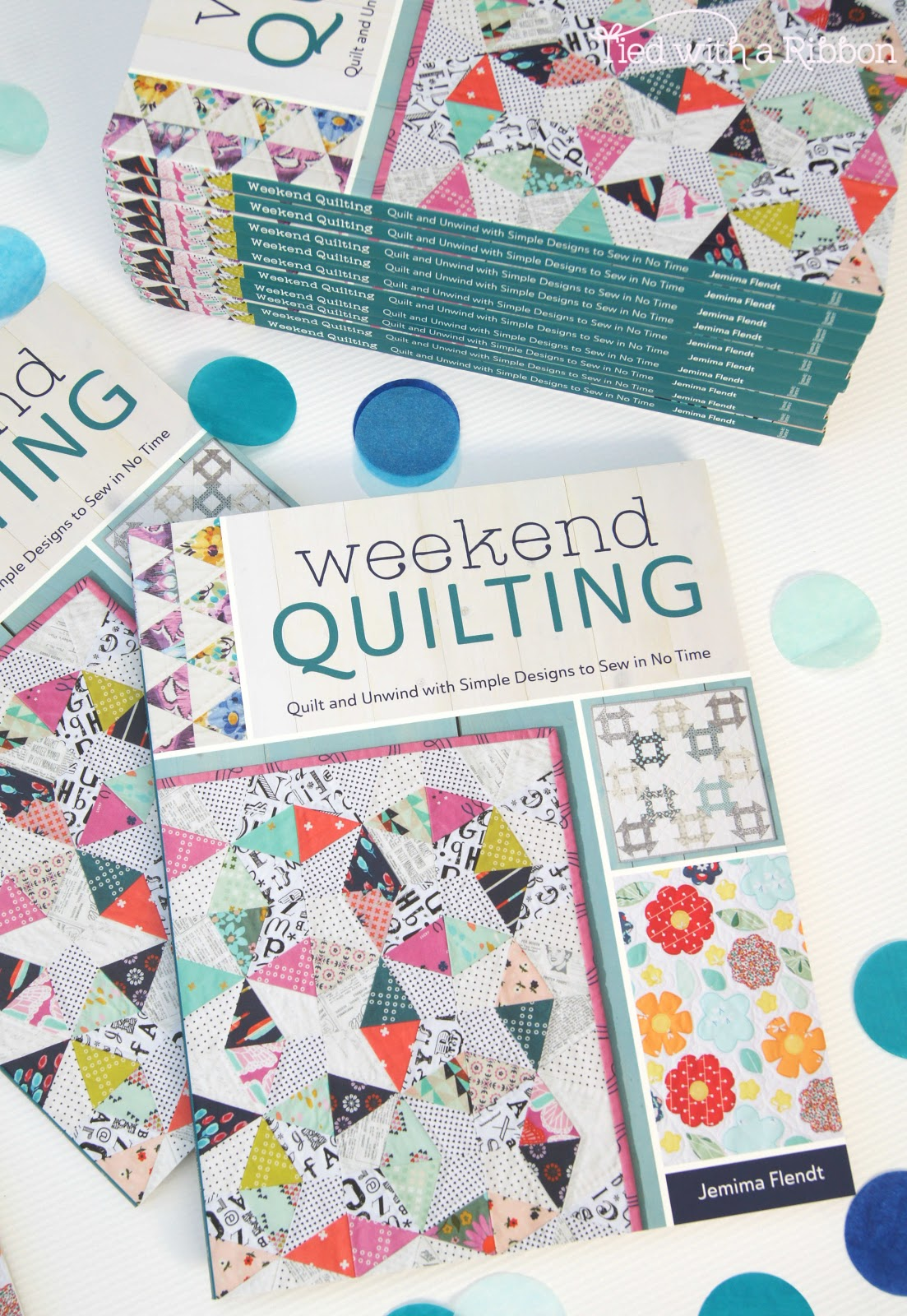 Tied with a Ribbon: Weekend Quilting Book Showcase and a Giveaway : weekend quilt - Adamdwight.com