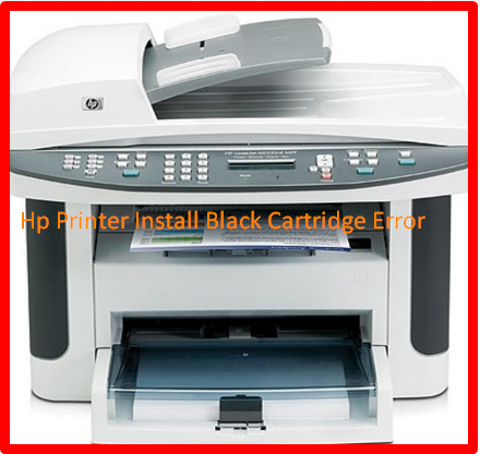 Hp Printer Install Black Cartridge Error
