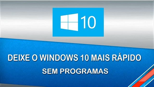 windows10 lento trvando programas