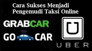 Taksi Online, Pengemudi Taksi Online, Cara Sukses