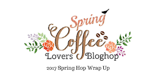http://coffeelovingcardmakers.com/2017/04/2017-spring-coffee-lovers-blog-hop-wrap-up-winners/