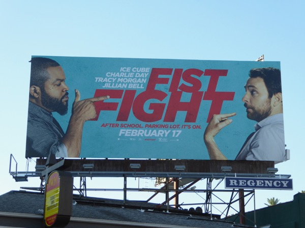 Fist Fight movie billboard