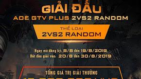 [AoE] AoE GTV Plus 2v2 Random: Chính thức chốt danh sách đăng ký