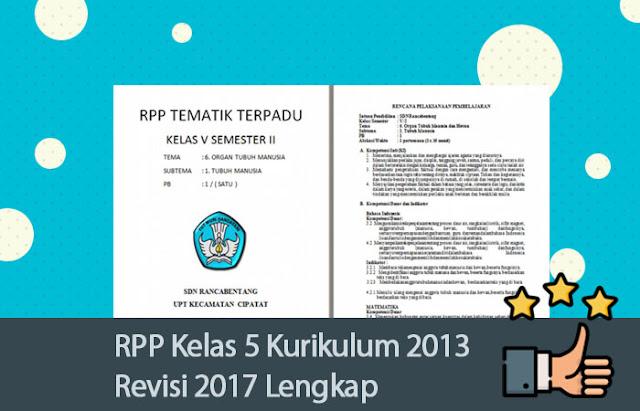Lengkap dan Optimal RPP Kelas 5 Kurikulum 2013 Revisi 2017
