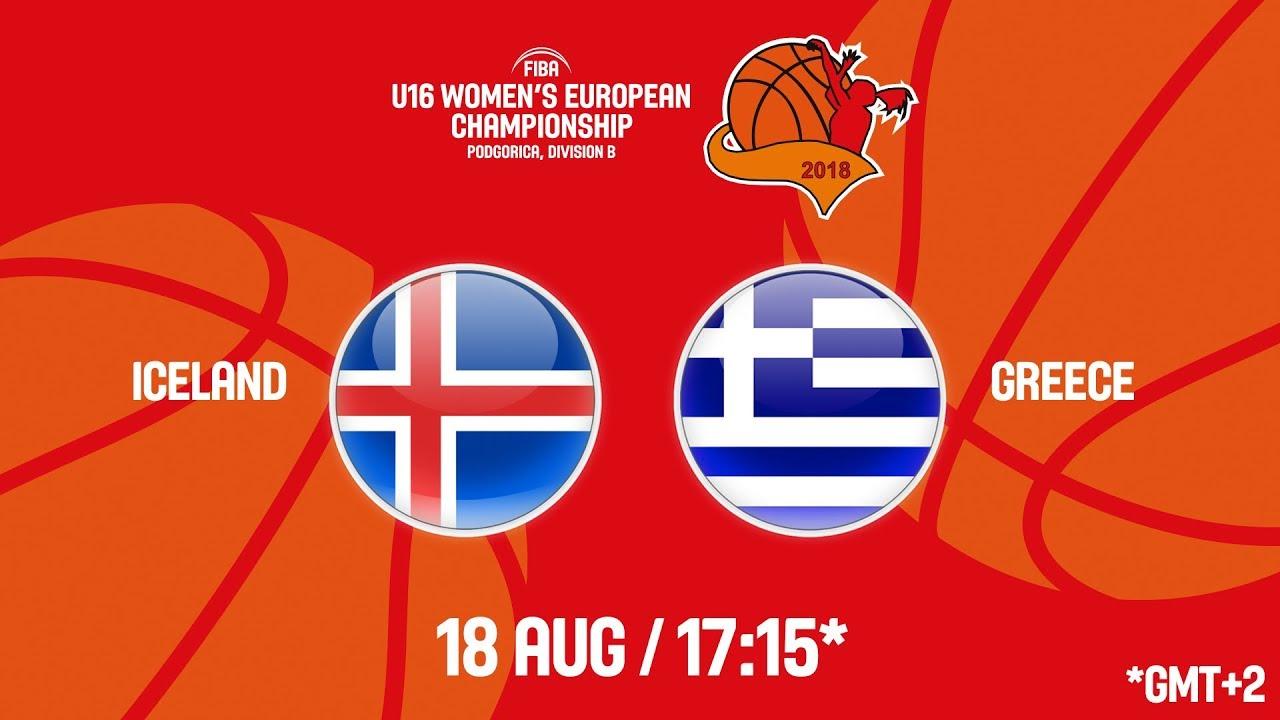 Ισλανδία - Ελλάδα ζωντανή μετάδοση στις 18:15 από το Μαυροβούνιο (Πονγκόριτσα), για το Ευρωπαϊκό Κορασίδων (Β' Κατηγορία)