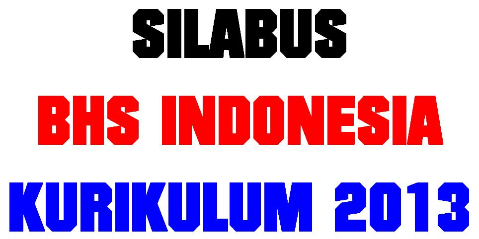 Download Silabus Bahasa Indonesia Kurikulum 2013 Kelas Vii Smp Ayobain