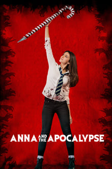 Watch Anna and the Apocalypse Online Free in HD