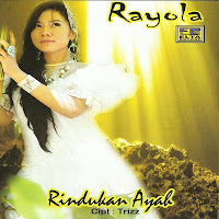 Rayola - Rindukan Ayah (Full Album)