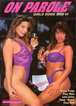 Girls Gone Bad 6: On Parole 1992