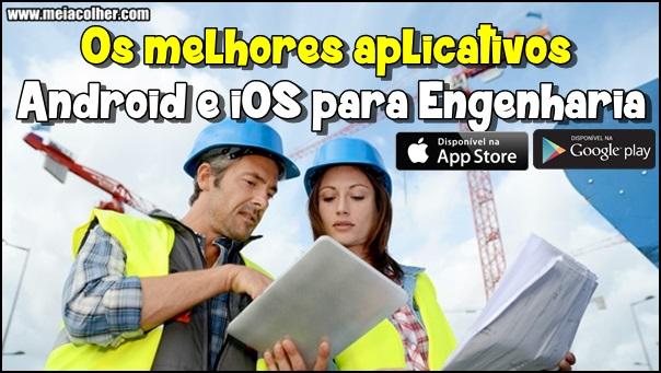 melhores aplicativos para a engenharia