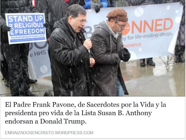 https://enraizadosencristo.wordpress.com/2016/11/07/el-padre-frank-pavone-de-sacerdotes-por-la-vida-y-la-presidenta-pro-vida-de-la-lista-susan-b-anthony-endorsan-a-donald-trump/