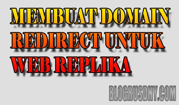 membuat domain redirect untuk web replika