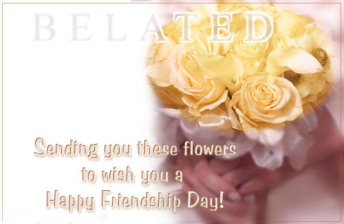 Belated happy friendship day wishes messages 2016 friendship day belated happy friendship day wishes m4hsunfo