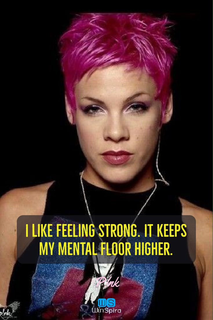20 Awesome Quotes from singer pink