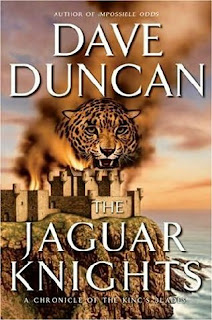 Book Cover of The Jaguar Knights by Dave Duncan (A Chronicle of the King's Blades: Book 3)