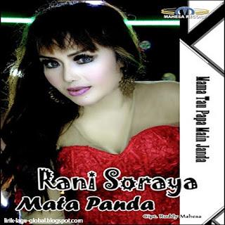 Lirik Lagu Rani Soraya - Mata Panda