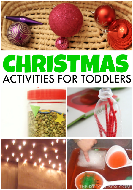 Use these Christmas activities for toddlers to promote fine motor skills, gross motor skills, bilateral coordination, crossing midline, and other skills that toddlers learn through play!