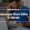 20 Kelemahan Bisnis Jualan Secara Online dan Penjelasannya