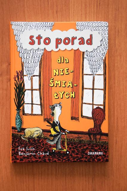 """Recenzje #50 - """"Sto porad dla nieśmiałych"""" - okładka książki Benjamina Chauda pt.""""Sto porad dla nieśmiałych"""" - Francuski przy kawie"""