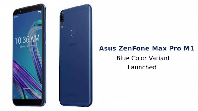 Asus Zenfone Max Pro (M1) now comes in a new colour full details here.