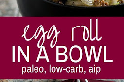 Egg Roll in a Bowl - low carb, gluten-free, AIP option