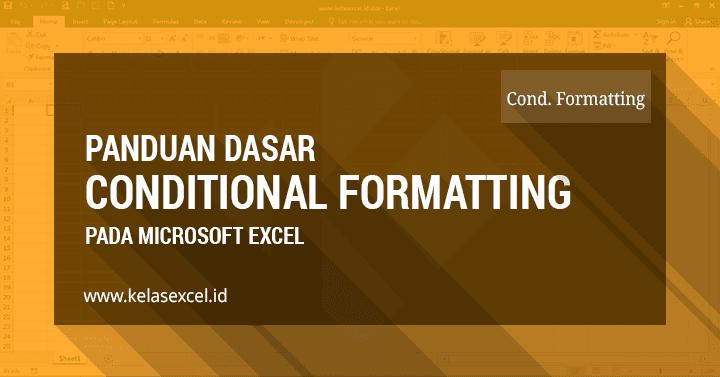 Cara Menandai Cell dengan Conditional Formatting Pada Microsoft Excel