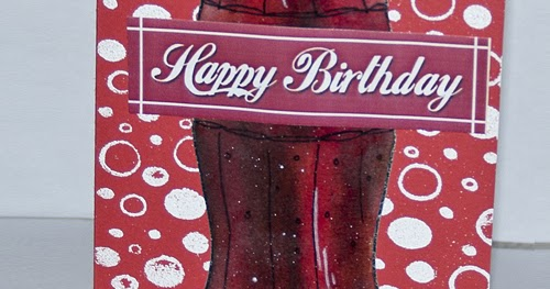 StamperBumper's Crafty Blog = ^_^=: Coca Cola Birthday Card