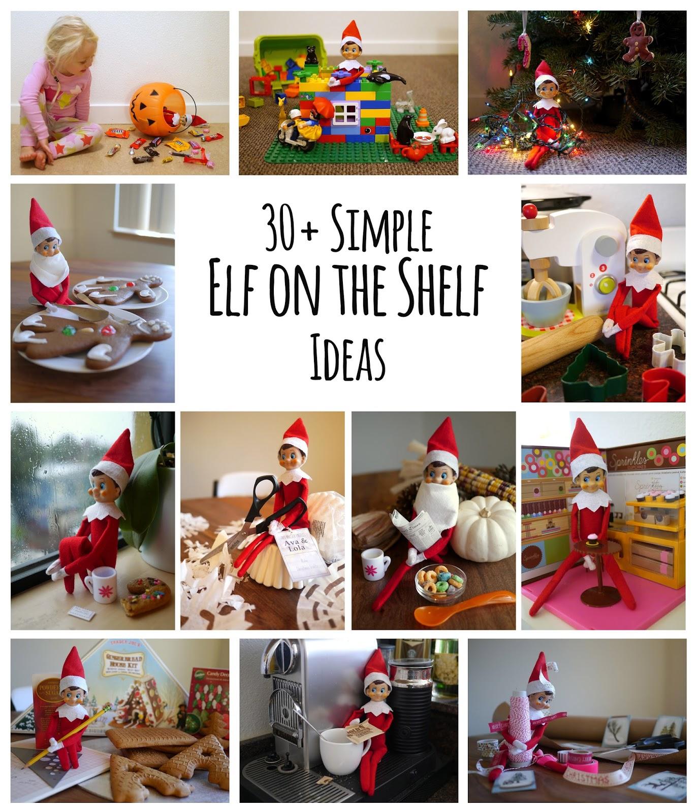 Little Hiccups 30 Simple Elf On The Shelf Ideas