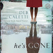 The Book Barbies: (Review) He's Gone by Deb Caletti