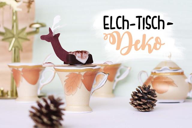 DIY Tischdeko - dekorieren mit Elch-Pralinen