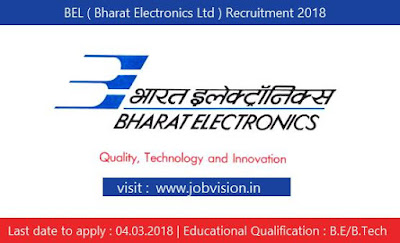 BEL ( Bharat Electronics Ltd ) Recruitment 2018