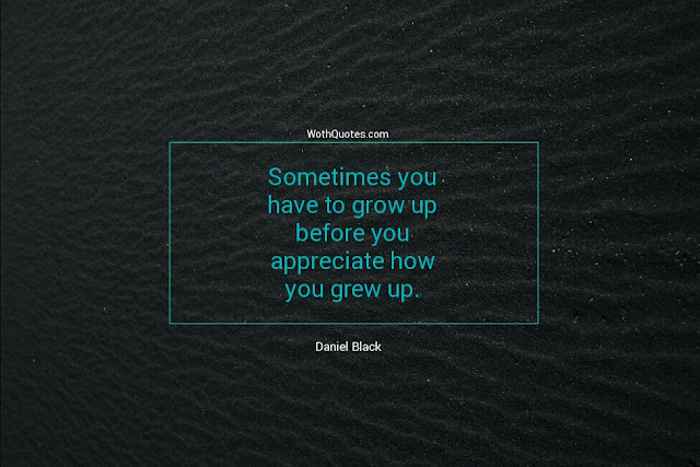 Growing Up Quotes and Sayings